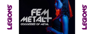 FemMetal launches 'Legions'